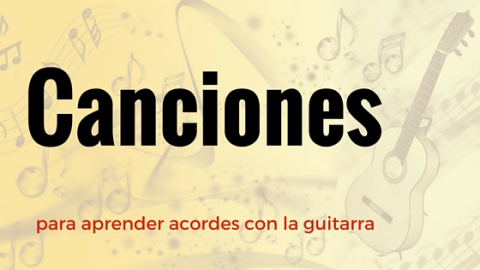 https://composguitar.wordpress.com/2017/04/30/canciones-para-aprender-acordes-con-la-guitarra/
